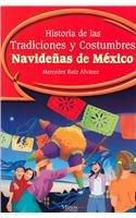 Historia de las tradiciones y costumbres navidenas: Alvarez, Mercedes Ruiz