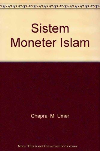 9789795616535: Sistem Moneter Islam