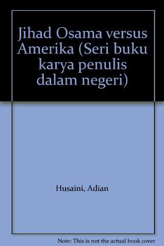 Jihad Osama versus Amerika: Husaini, Adian