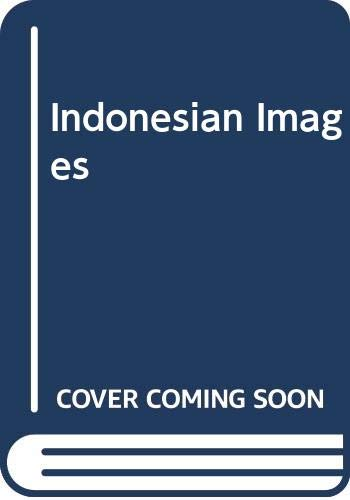 9789796726561: Indonesian Images: The Culture of the Public World
