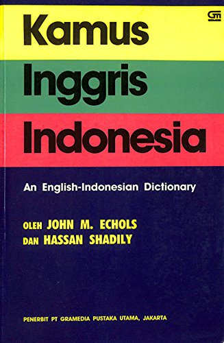 An English-Indonesian Dictionary: John M. Echols,
