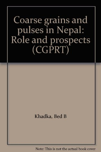 9789798059001: Coarse grains and pulses in Nepal: Role and prospects (CGPRT)
