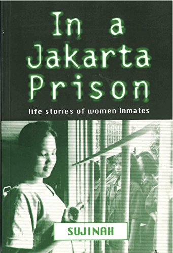 9789798083396: In a Jakarta Prison: Life stories of Women Inmates