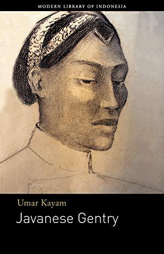 Javanese Gentry : A Novel: Umar Kayam