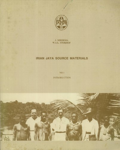 Irian Jaya Source Materials The J.C. anceaux: Smits, L. &
