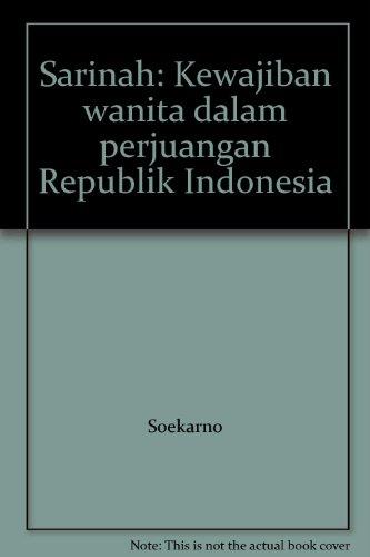 9789798563768: Sarinah: Kewajiban wanita dalam perjuangan Republik Indonesia