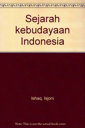 9789798692932: Sejarah kebudayaan Indonesia