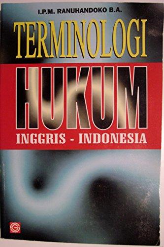 Terminologi hukum: Inggris-Indonesia: I. P. M