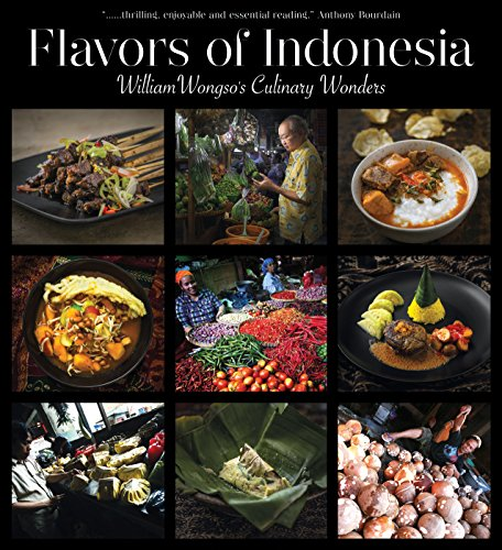 9789798926327: Flavors of Indonesia: William Wongso's Culinary Wonders
