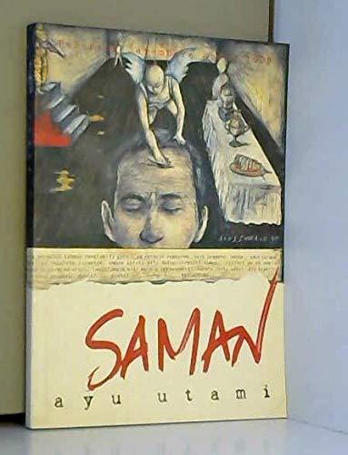 Saman: Fragmen dari novel Laila tak mampir: Ayu Utami