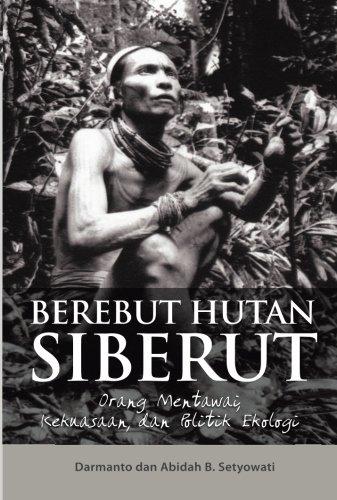 9789799105035: Berebut Hutan Siberut (Indonesian Edition)