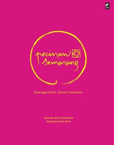 9789799105769: Pecinan Semarang (Indonesian Edition)