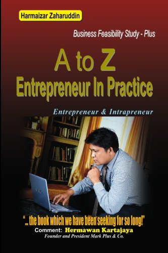 9789799799432: A To Z Entrepreneur In Practice: Business Feasibility Study