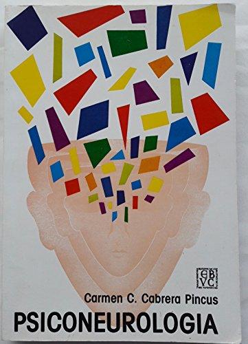 Psiconeurologia (Spanish Text): Pincus, Carmen C. Cabrera