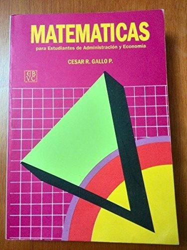9789800002506: Matemáticas para estudiantes de administración y economía (Textos y manuales de enseñanza) (Spanish Edition)