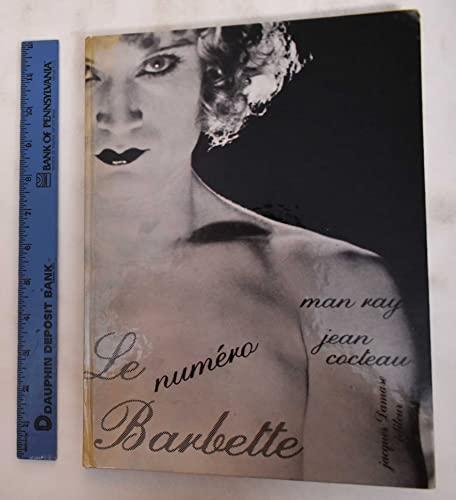 Le numéro Barbette: MAN RAY, phot.,