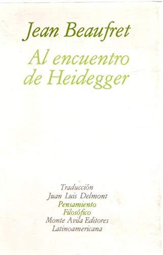 9789800101094: Al Encuentro de Heidegger (Spanish Edition)