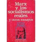 9789800102503: Marx y los socialismos reales y otros ensayos (Perspectiva actual) (Spanish Edition)