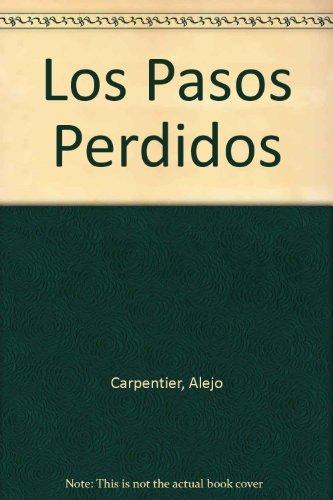9789800104309: Los Pasos Perdidos