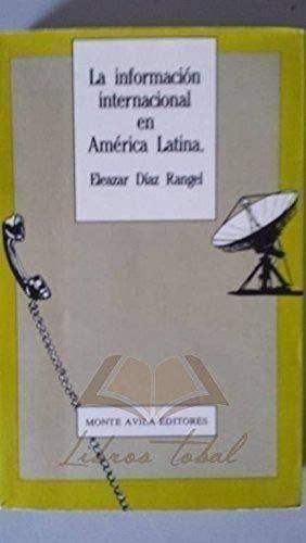 9789800104361: La Informacion Internacional En America Latina