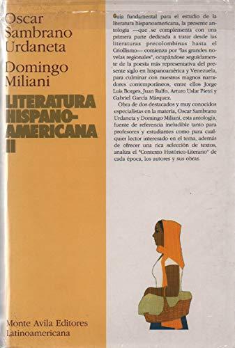 Literatura hispanoamericana, Tomos I y II.: Sambrano Urdaneta, Oscar/Miliani,