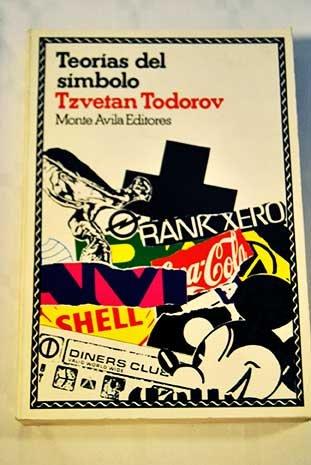 Teorias del simbolo (Spanish Edition): Todorov, Tzvetan