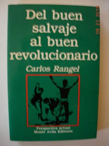 9789800105894: del Buen Salvaje Al Buen Revolucionario