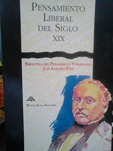 9789800106143: Pensamiento liberal del siglo XIX: Antología (Biblioteca del pensamiento venezolano José Antonio Páez)