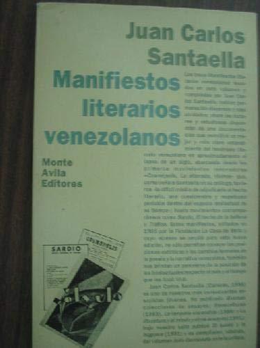 Manifiestos literarios venezolanos.: Santaella, Juan Carlos