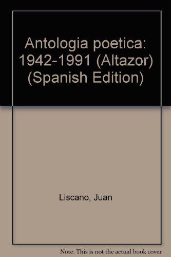 9789800107683: Antologia poetica: 1942-1991 (Altazor) (Spanish Edition)
