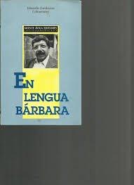 En lengua barbara: Antologia (Altazor) (Spanish Edition) - Eduardo Zambrano Colmenares