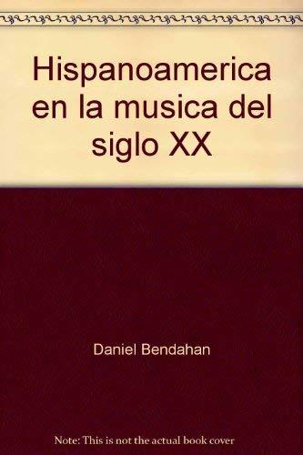 Hispanoamerica en la musica del siglo XX: Bendahan, Daniel