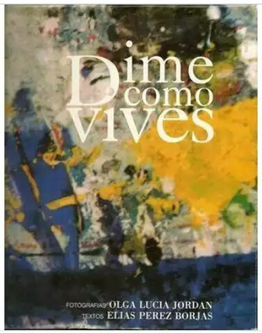 9789800706862: Díme como vives (Spanish Edition)