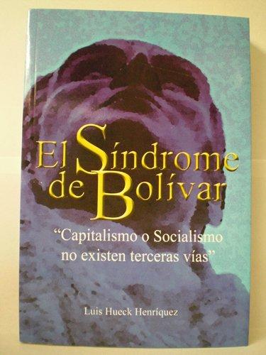 9789800711477: El sindrome de Bolivar: