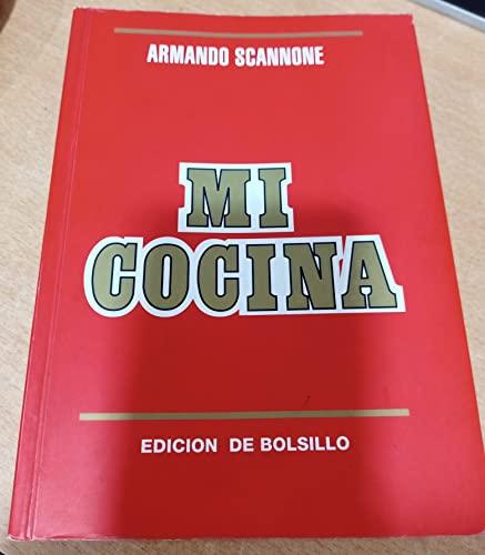 Mi Cocina a La Manera De Caracas: Armando Scannone