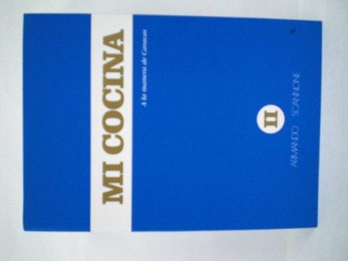 Mi cocina II (Spanish Edition): Scannone, Armando