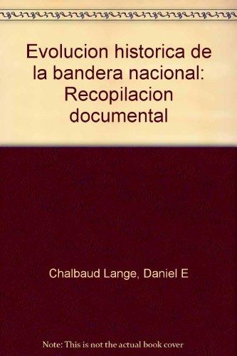 9789800739150: Evolución histórica de la bandera nacional: Recopilación documental (Spanish Edition)