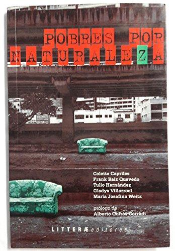 9789800745915: Pobres por naturaleza (Colección urgente) (Spanish Edition)