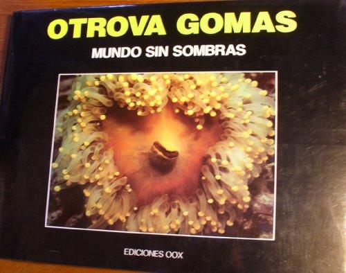 9789800776513: Mundo Sin Sombras