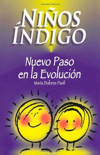 9789801200727: Niños Indigo: Nuevo Paso en la Evolución (Spanish Edition)