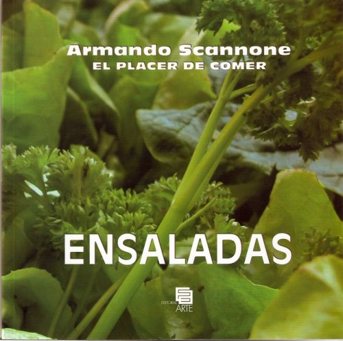ENSALADAS - El Placer De Comer: Armando Scannone