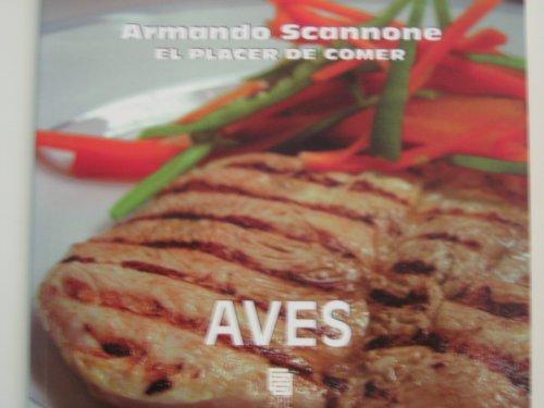 AVES - El Placer De Comer: Armando Scannone