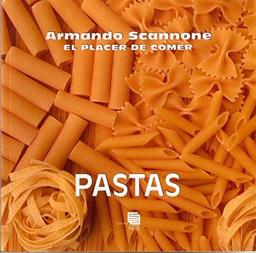 PASTAS - El Placer De Comer: Armando Scannone