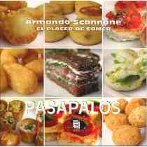El placer de comer Pasapalos: Armando Scannone