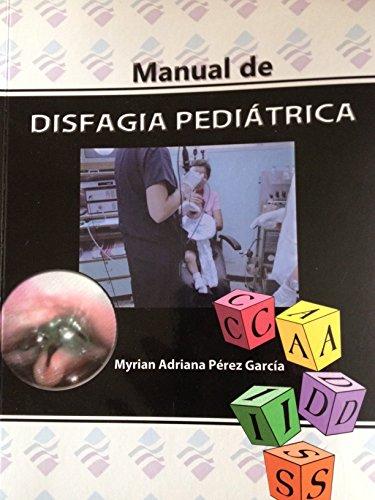 9789801246329: Manual de Disfagia Pediatrica (Spanish Edition)