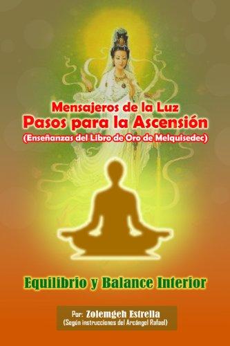 9789801255123: Mensajeros de la Luz, Pasos Para la Ascension: Equilibrio y Balance Interior (Spanish Edition)