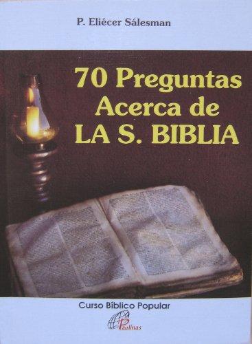 9789802074709: 70 Preguntas Acerca De La Santa Biblia