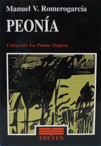9789802095742: Peonia (La palma viajera)