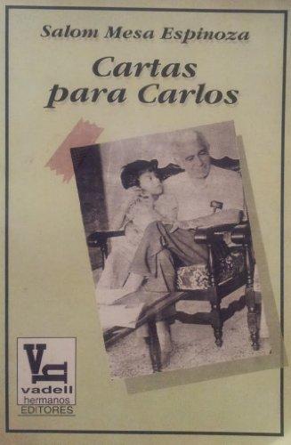 Cartas para Carlos (Spanish Edition) - Salom Mesa