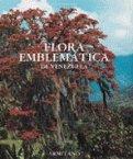 Flora Emblematica de Venezuela: Hoyos F., Jesus